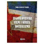 Југословенски филм и криза социјализма
